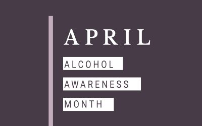 April: Alcohol Awareness Month